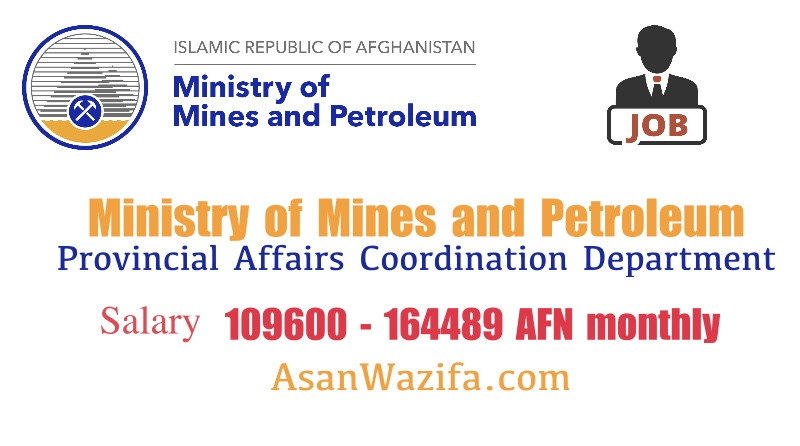 Ministry of Mines and Petroleum ( Provincial Affairs Coordination Department ) Kabul