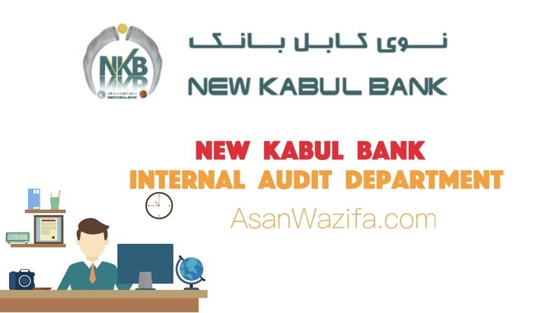 New Kabul Bank ( Internal Audit Department )