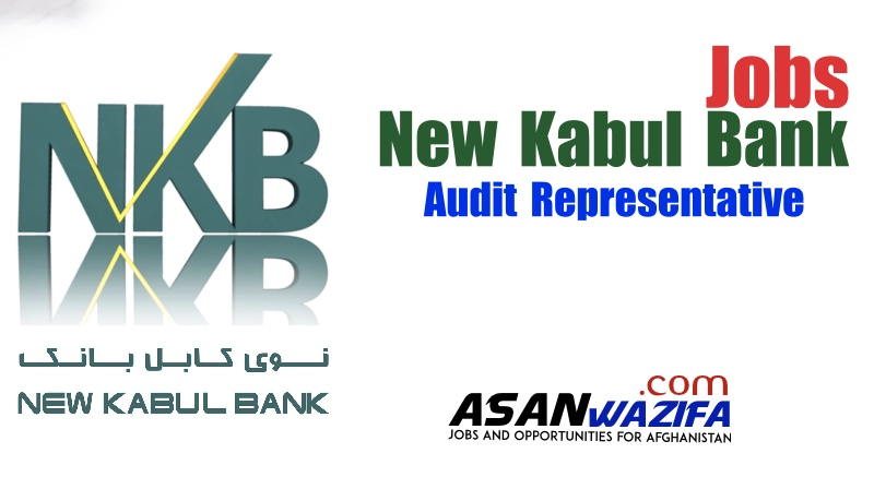 Job by New Kabul Bank ( Audit Representative ) Kabul