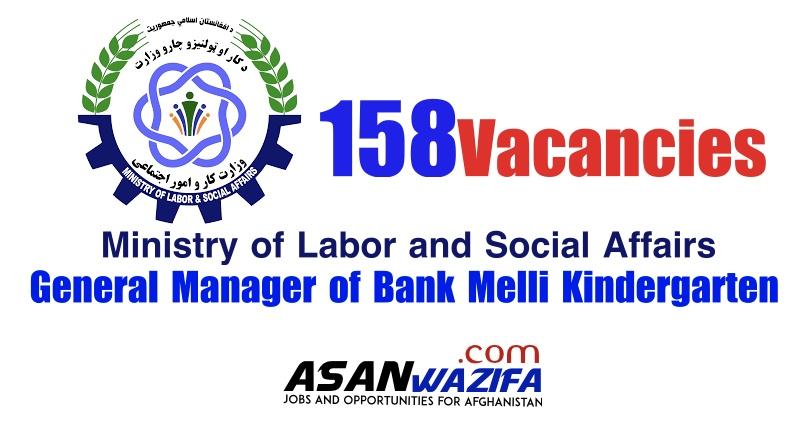 158 jobs as General Manager of Bank Melli Kindergarten