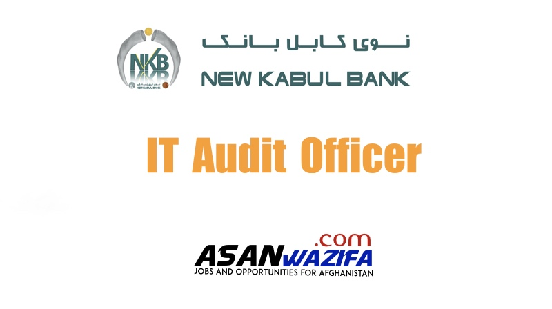 New Kabul banks job as IT Audit Officer