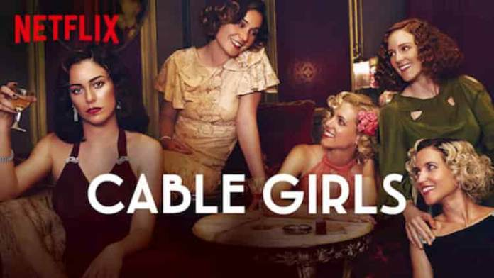 Are Cable Girls Returning For Season 5