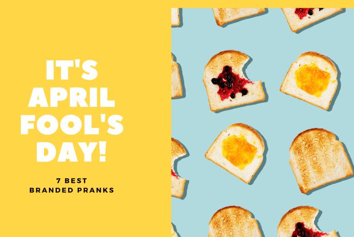 7-brilliant-branded-april-fool's-day-pranks