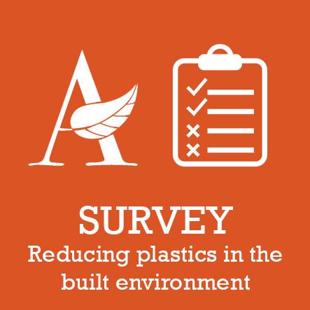 Survey - Reducing plastics in the built environment