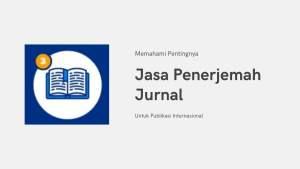 Jasa Penerjemah Jurnal