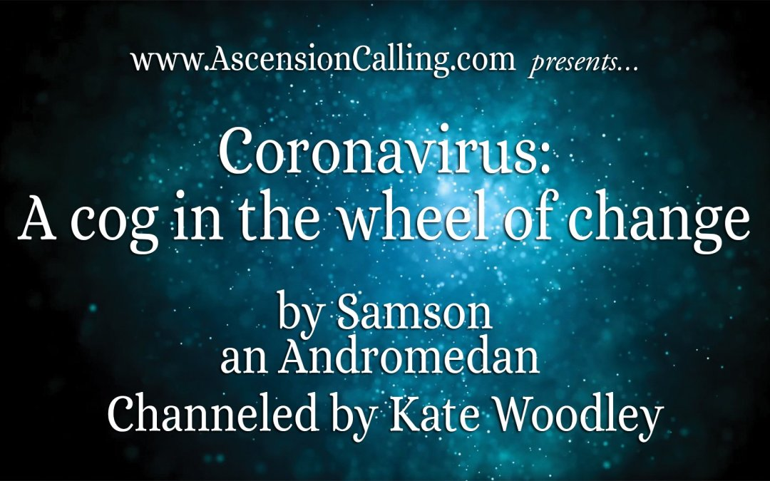 Coronavirus: A Cog in the Wheel of Change