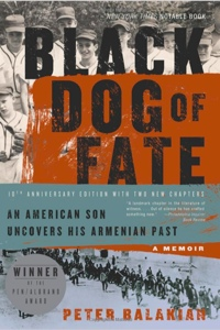 Black Dog of Fate, by Peter Balakian (2009 edition)