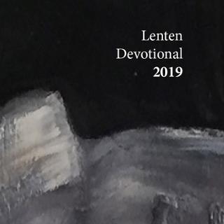Lenten Devotional 2019