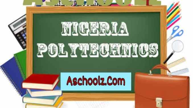 List Of Polytechnic Whose Post Utme Form Are Out 2019/2020