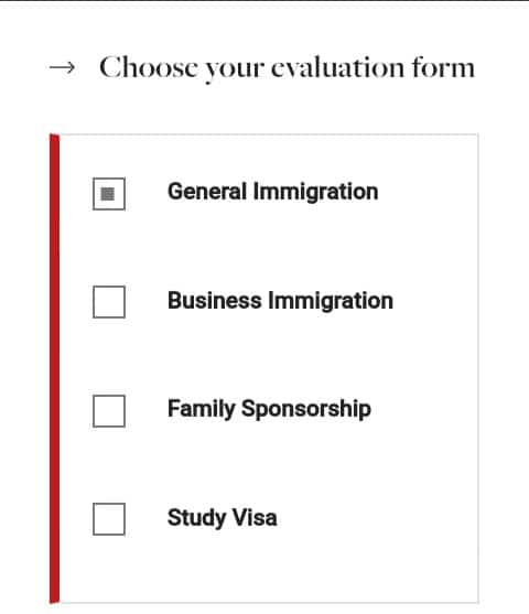 Canada Green Card general assessment, Choosing evaluation form
