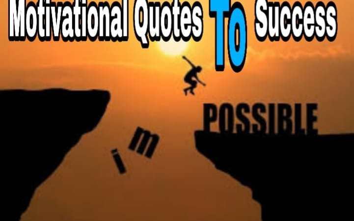 Best Motivational Quotes to Success in 2020