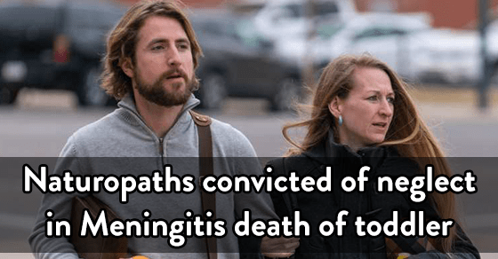 Naturopaths convicted of neglect in Meningitis death of toddler