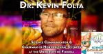Kevin Folta Science Enthusiast Podcast Biotech University of Florida