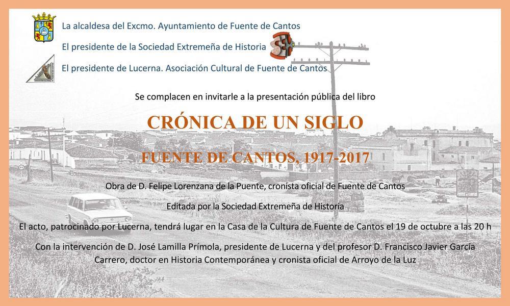 PRESENTACIÓN DEL LIBRO DE FELIPE LORENZANA, CRÓNICA DE UN SIGLO. FUENTE DE CANTOS, 1917-2017