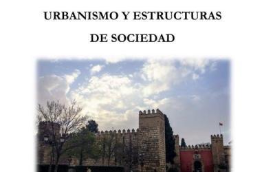 CONGRESO INTERNACIONAL INTERDISCIPLINAR LA MADĪNA ANDALUSÍ: URBANISMO Y ESTRUCTURAS DE SOCIEDAD