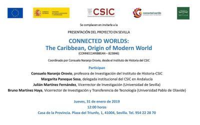 "PRESENTACIÓN DEL PROYECTO EN SEVILLA ""CONNECTED WORLDS: THE CARIBBEAN, ORIGIN OF MODERN WORLD"""