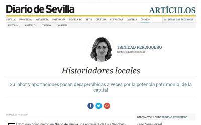 ARTÍCULO DE LA PERIODISTA TRINIDAD PERDIGUERO HOY EN DIARIO DE SEVILLA SOBRE LOS HISTORIADORES LOCALES