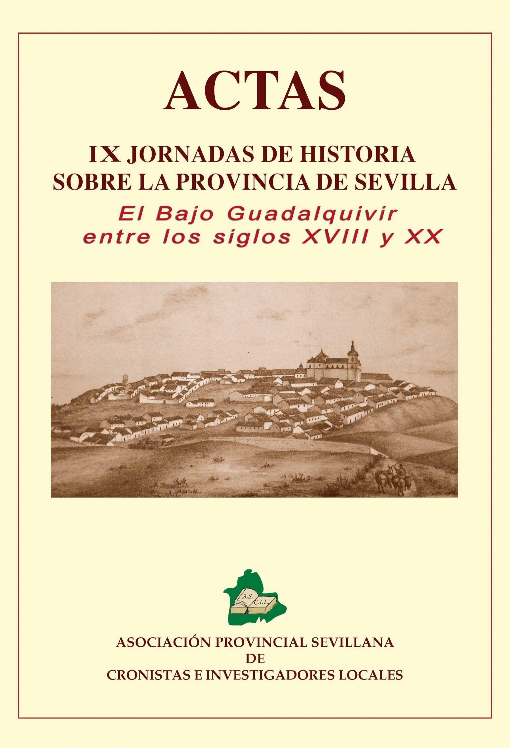 IX Jornadas de Historia y Patrimonio (ASCIL 2012)