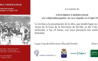 """PRESENTACIÓN DE LA OBRA """"CONCORDIA Y HERMANDAD (LA RELIGIOSIDAD POPULAR: UN CASO SINGULAR EN EL SIGLO XVIII)"""""""