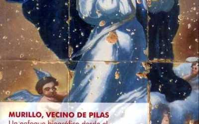 DISPONIBLE EL LIBRO «MURILLO, VECINO DE PILAS. UN ENFOQUE BIOGRÁFICO DESDE EL ÁMBITO RURAL»