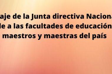 Mensaje de la Junta directiva Nacional de Ascofade a las facultades de educación y a los maestros y maestras del país