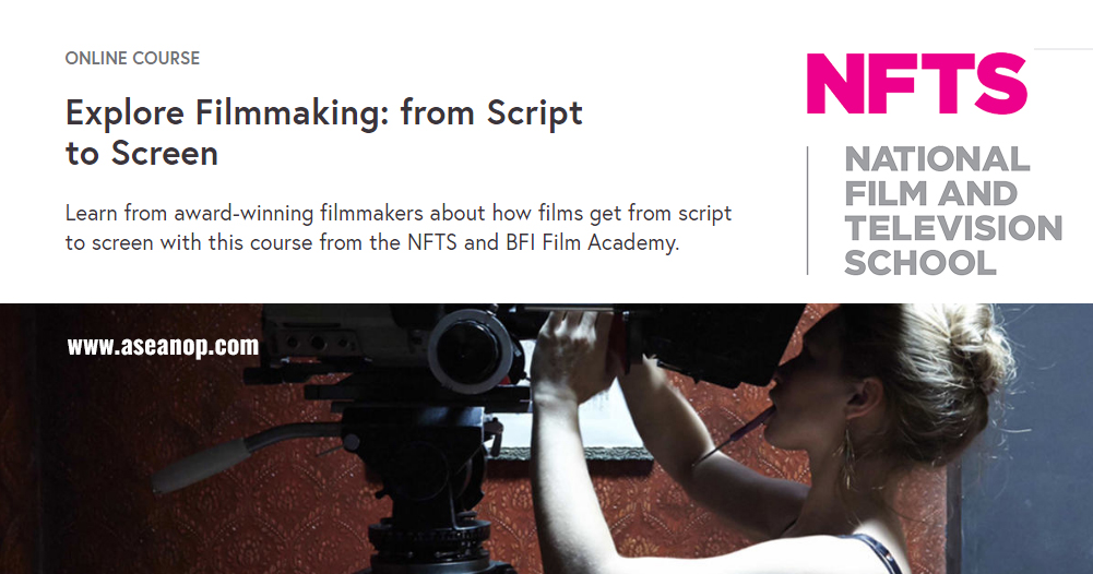 Free Online course: Explore Filmmaking from Script to Screen ...
