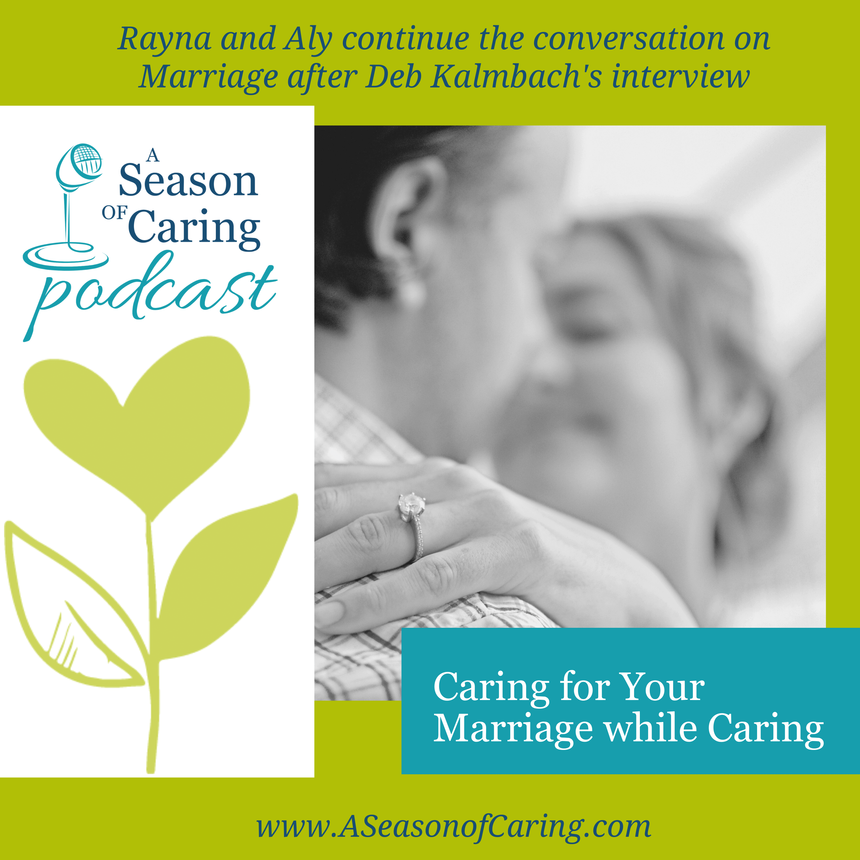 Caring for Your Marriage While Caregiving