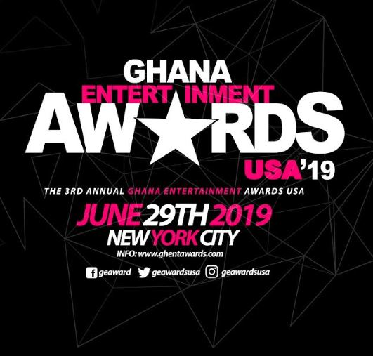 2019 Ghana Entertainment Awards USA will be held on Saturday 29th June, 2019 in New York