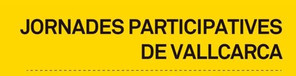 Jornades Participatives de Vallarca
