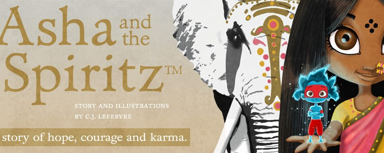 Asha and the Spiritz™- A story of hope, courage and karma