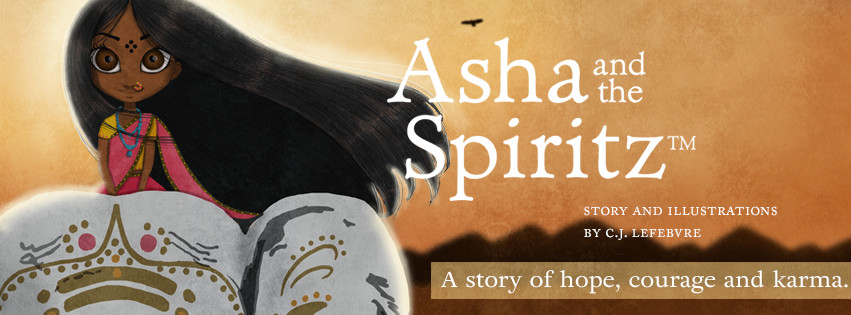 Asha and the Spiritz™ - A story of hope, courage and karma.