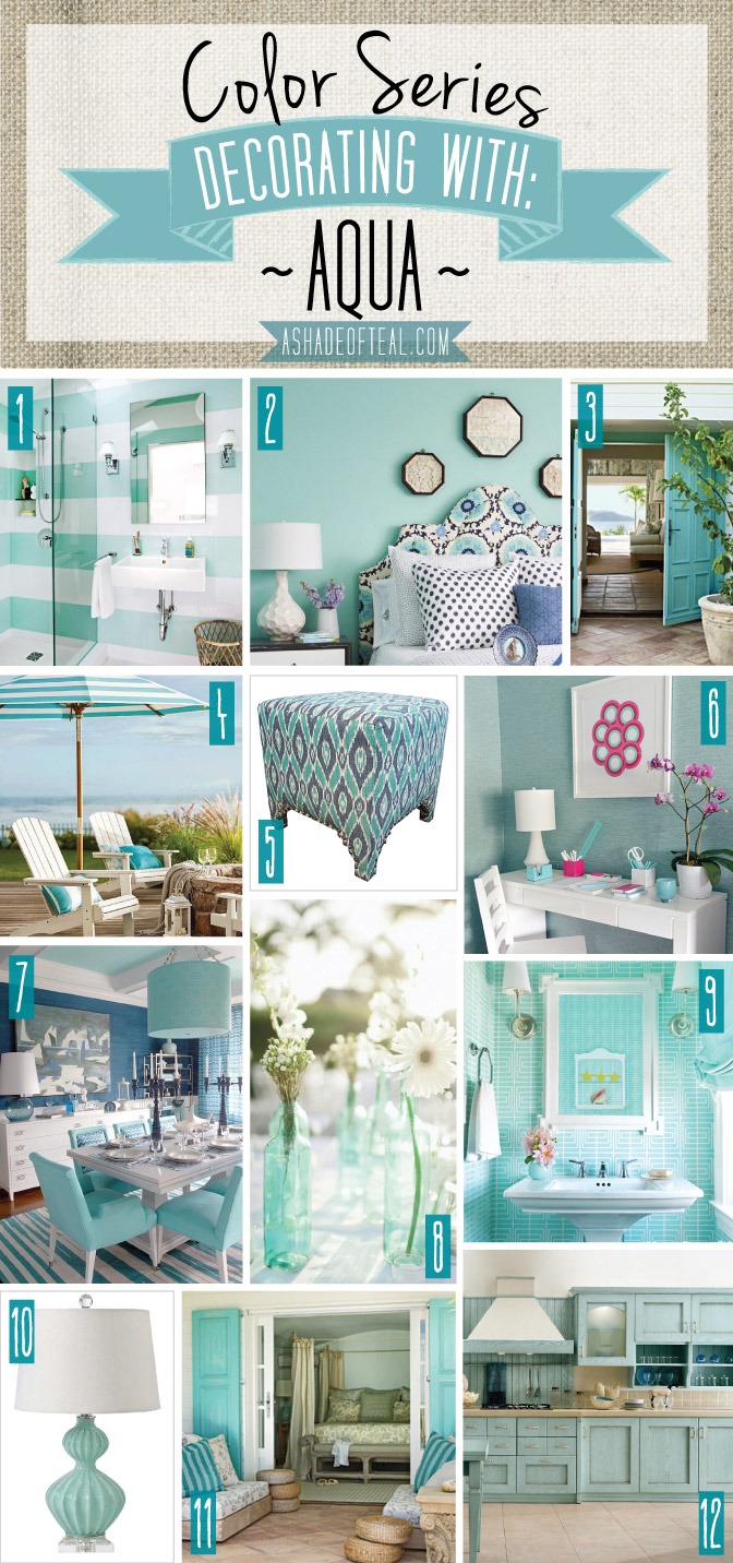 Color series decorating with aqua for Teal decorations for the home