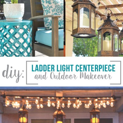 DIY // Ladder Light Centerpiece & Outdoor Makeover with Big Lots
