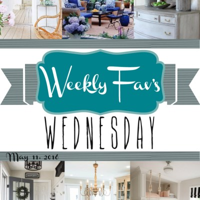 Weekly Fav's Wednesday {5.11.16}