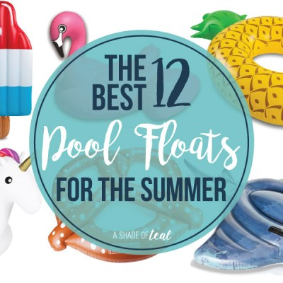 The Best 12 Pool Floats for Summer