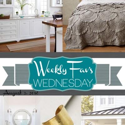 Weekly Fav's Wednesday {8.3.16}