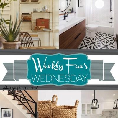 Weekly Fav's Wednesday {8.31.16}