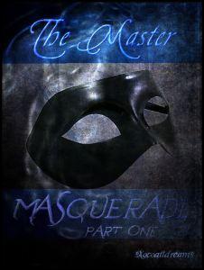 The Master: Masquerade