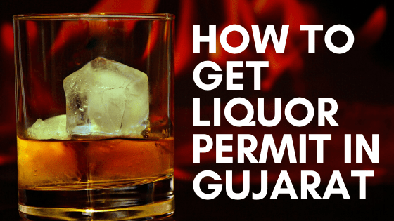 How to Get Liquor License in Gujarat?