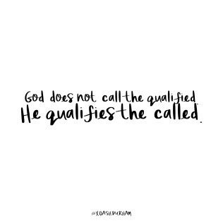 god does not call the qualified quote