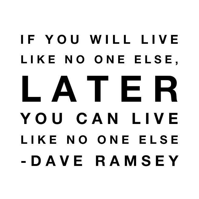 live like no one else quote dave ramsey