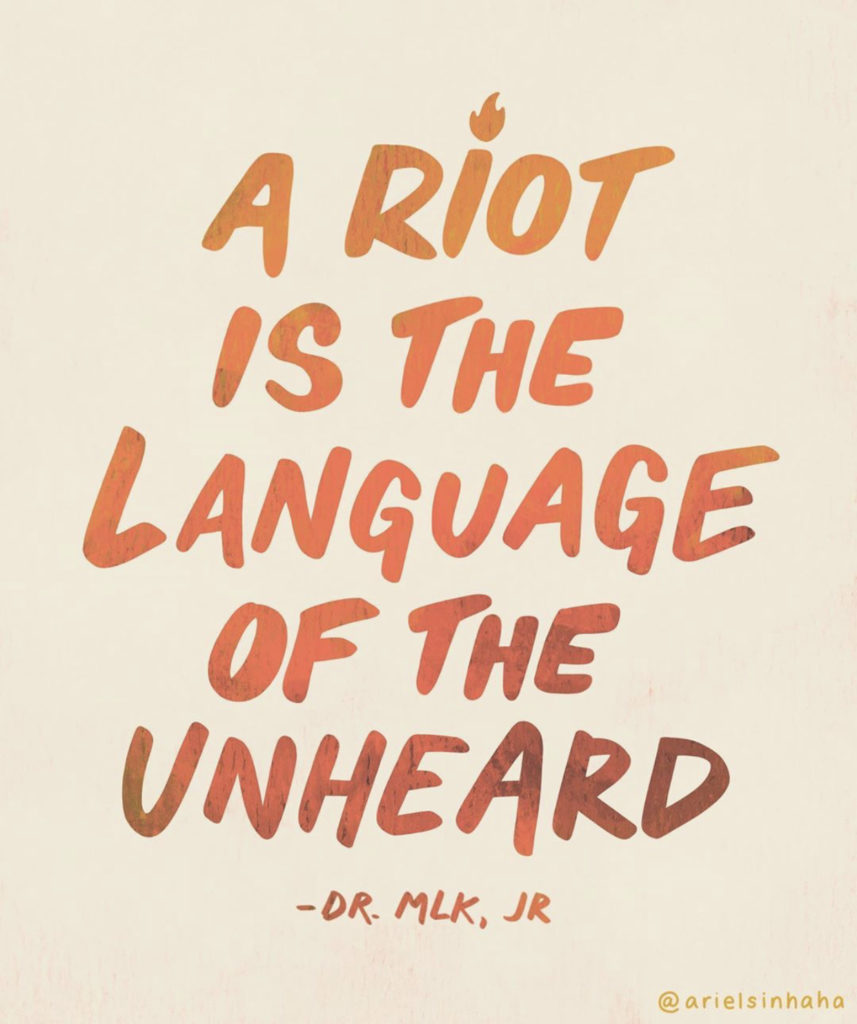 black lives matter riot is the language of the unheard