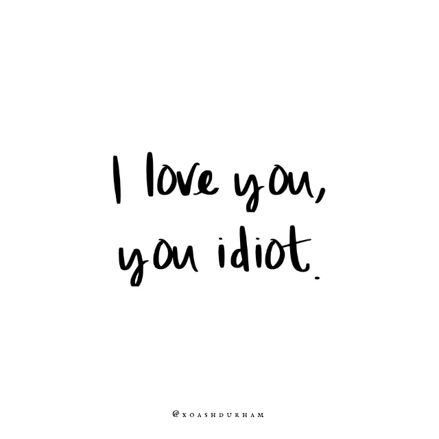 i love you you idiot gilmore girl quote