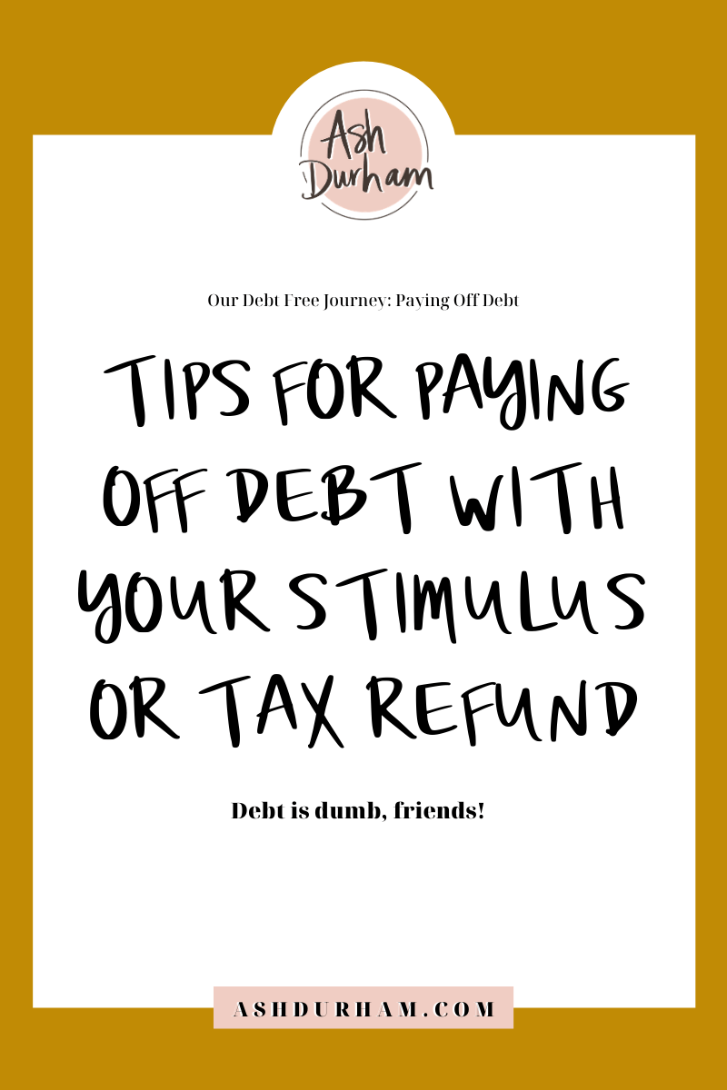 Tips For Paying Off Debt With Your Stimulus or Tax Refund