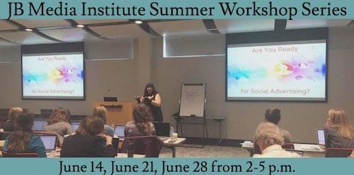 JB Media Institute Launches Digital Marketing Summer Workshop Series