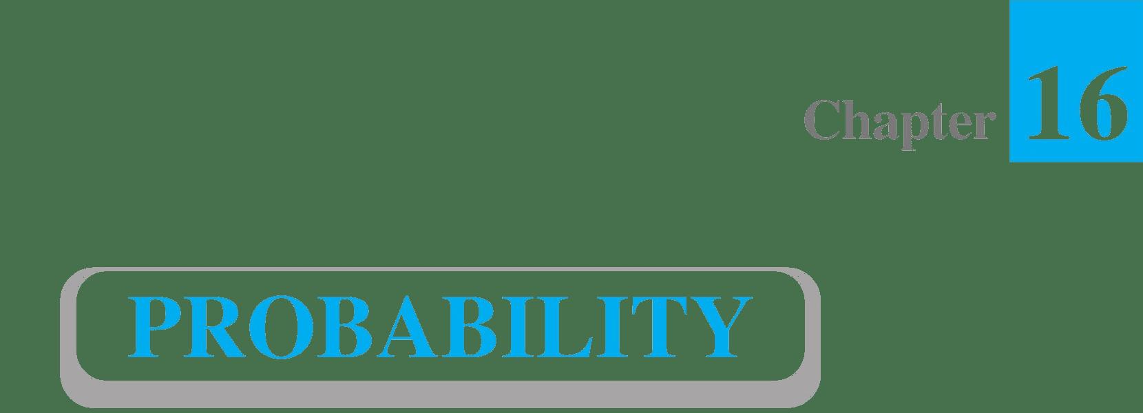 16 Probability Class 11 Maths