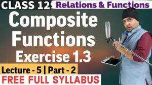 Relations and Functions Lecture 5 (Part 2)