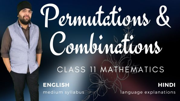 Permutations and Combinations Class 11 Maths