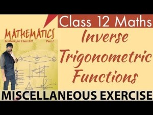 Class 12 Maths NCERT Miscellaneous Exercise _ Chapter 2 Inverse Trigonometric Functions