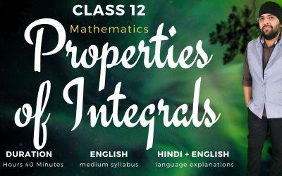 Ch07. Properties of Integrals – 90D
